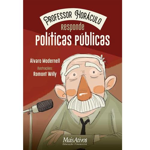 Professor Horáculo responde – políticas públicas
