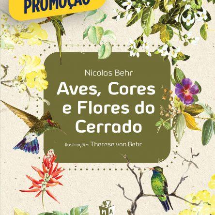 Aves, cores e flores do cerrado – 3 exemplares por R$99