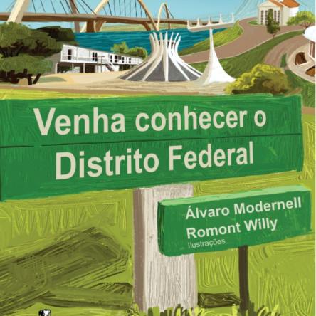 Venha conhecer o Distrito Federal
