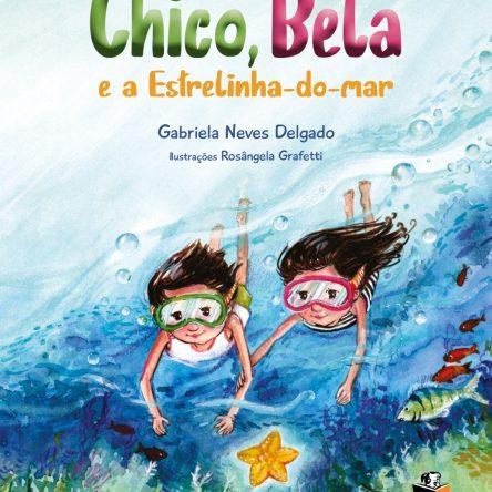 Chico, Bela e a Estrelinha-do-mar